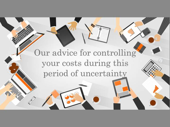 Our advice for controlling your costs